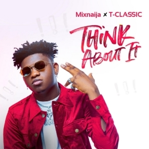 T Classic - Think About It